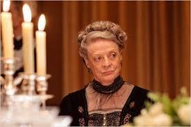 personnage truculent comtesse douarière de downton abbey