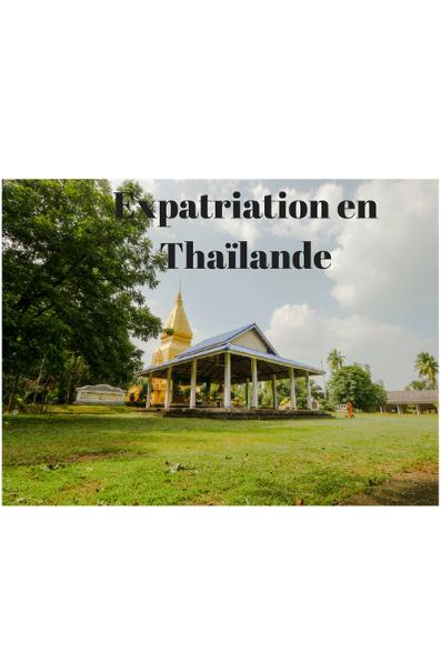 vivre en Thaïlande c'est comment