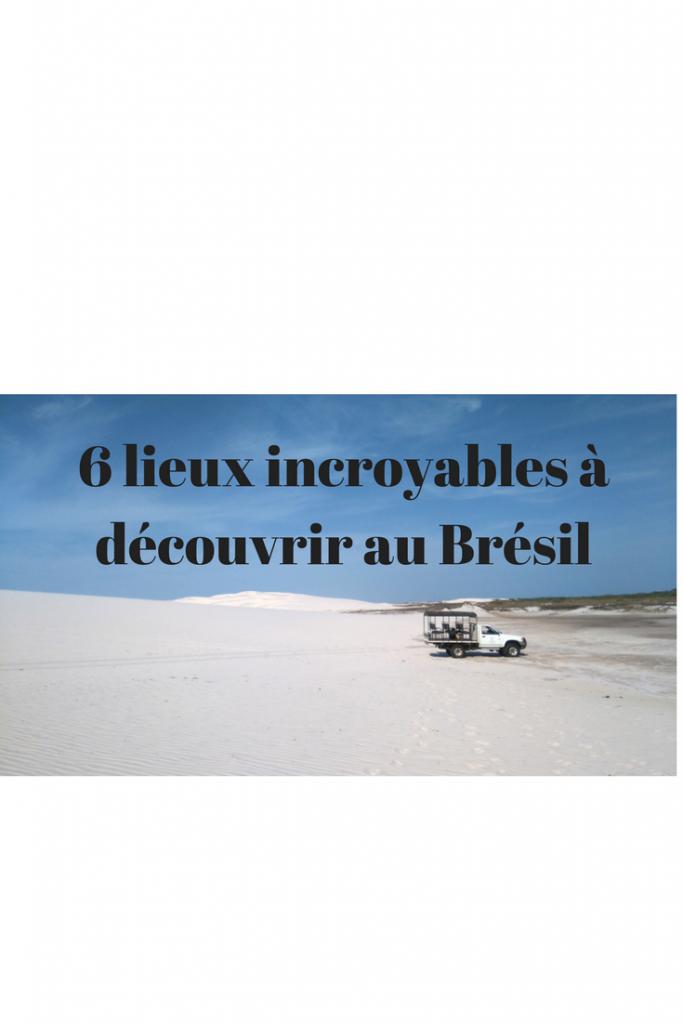 lieux incroyables au Brésil