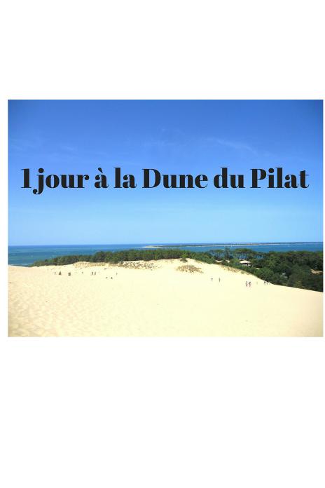 que faire à la Dune du Pilat en un jour