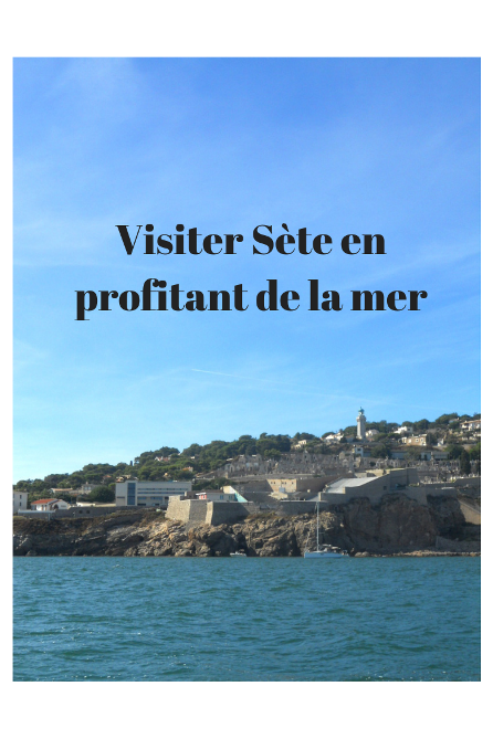 visiter Sète